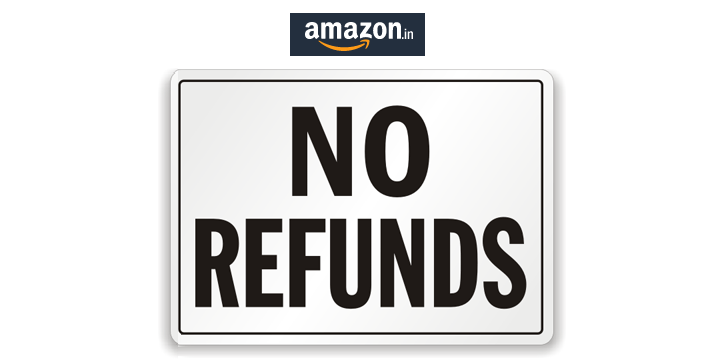 Amazon No refund mobile
